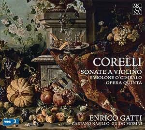 Corelli: Sonate a Violino e Violone o Cimbalo Opera Qvinta
