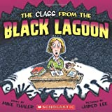 The Class from the Black Lagoon (Black Lagoon Adventures)