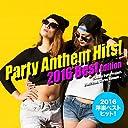 2016年洋楽総ざらい!Party Anthem Hits 2016 Best Edition