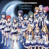 [B01KQZTPPY: THE IDOLM@STER LIVE THE@TER FORWARD 02 BlueMoon Harmony]