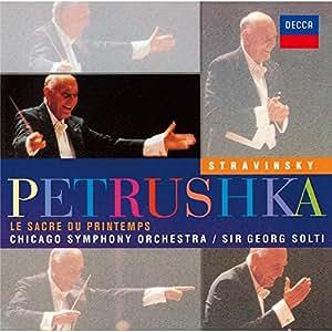 ストラヴィンスキー:「ペトルーシュカ」&「春の祭典」