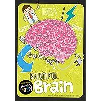 Beautiful Brain (Journey Through the Human Body)