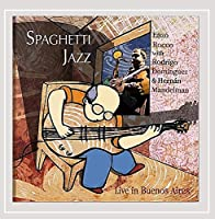 Spaghetti Jazz (Live in Buenos Aires)