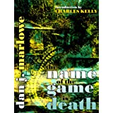 The Name of the Game is Death