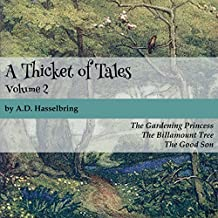 A Thicket of Tales: Volume 2