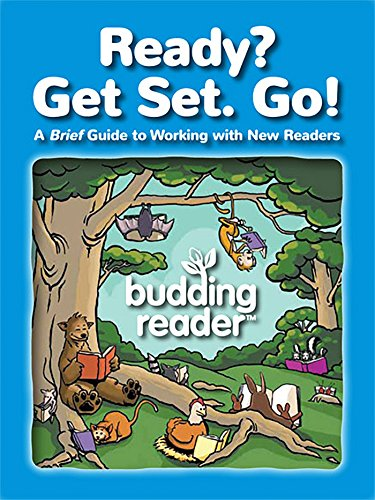 Ready? Get Set. Go!: A Brief Guide to Working with New Readers (English Edition)