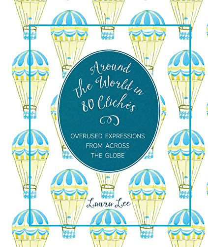 Download Around the World in 80 Cliches (English Edition) B01M1BP18S