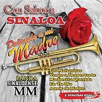 Con Sabor a Sinaloa Dedicado a Mi Madre