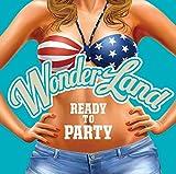 ワンダーランド4: Ready To Party