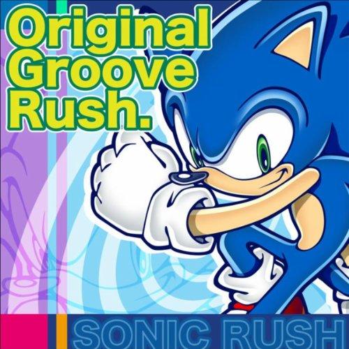 Sonic Rush - Original Groove R...