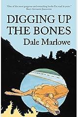Digging Up the Bones Paperback