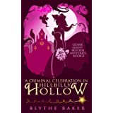 A Criminal Celebration in Hillbilly Hollow: 8