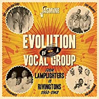 Evolution Of A Vocal Group: From Lamplighters To Rivingtons 1953-1962/ Various