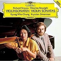 R.シュトラウス&レスピーギ:ヴァイオリン・ソナタ