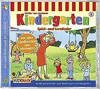 Lieder aus meinem Kindergarten. Spiel- und Lernlieder