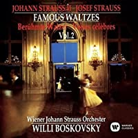 J. Strauss II: Famous Waltzes Volume by Willi Boskovsky (2015-05-27)