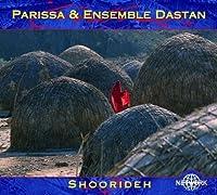 Shoorideh by PARISSA / ENSEMBLE DASTAN (2003-08-12)