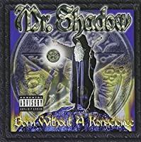 Born With a Konscience by Mr Shadow (1999-08-24)