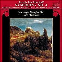 Joseph Joachim Raff: Symphony No. 4; Overtures (2013-10-28)
