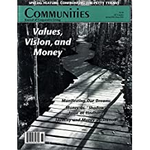 Communities Magazine #98 (Spring 1998) – Values, Vision, and Money