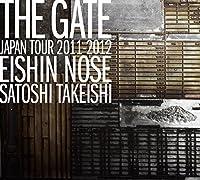 """THE GATE""JAPAN TOUR 2011-2012"