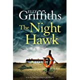 The Night Hawks: Dr Ruth Galloway Mysteries 13