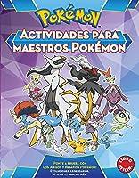 Actividades para maestros pókemon / Pokemon All-Star Activity Book (Pokémon)