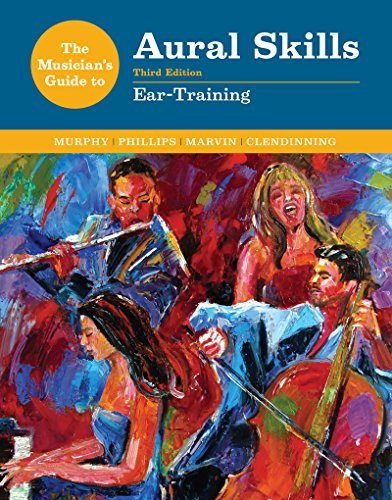 Download The Musician's Guide to Aural Skills: Ear-Training 0393264068