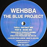 The Blue Project - Wehbba 12""