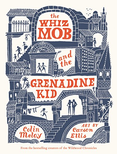 Download The Whiz Mob and the Grenadine Kid (English Edition) B01MYDK355