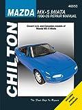 Chilton's Mazda MX-5 Miata 1990-09 Repair Manual: Covers U.S…