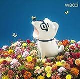 キラメキ / wacci