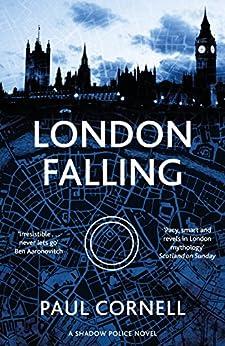 London Falling: Shadow Police 1 by [Cornell, Paul]