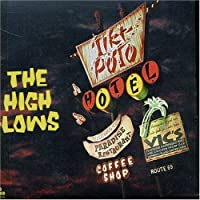 Hotel Tiki-Poto by High-Lows (2001-09-05)