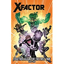X-Factor Vol. 16: Together Again For The First Time (X-Factor (2005-2013))