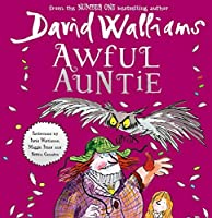 Awful Auntie by David Walliams(2014-09-22)
