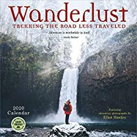 Wanderlust 2020 Calendar: Trekking the Road Less Traveled - Featuring Adventure Photography by Elliot Hawkey