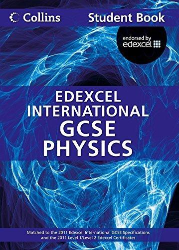 Collins Edexcel International GCSE – Edexcel International GCSE Physics Student Book