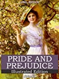Pride and Prejudice (Illustrated Edition) (English Edition)