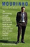 Mourinho: Anatomy of a  Winner