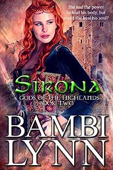 Sirona: A Gods of the Highlands Novella, Book 2 by [Lynn, Bambi]