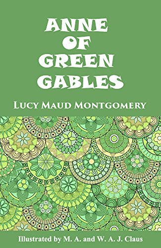 Anne Of Green Gables(Illustrated) (English Edition)