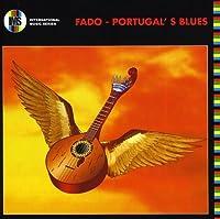 Fado Portugals Blues