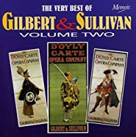Vol. 2-Very Best of Gilbert & Sullivan