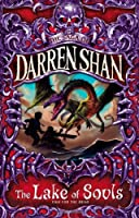 The Lake of Souls (The Saga of Darren Shan) by Darren Shan(1905-06-25)