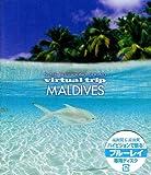 virtual trip MALDIVES [Blu-ray]