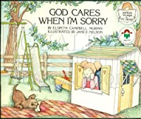 God Cares When I'm Sorry (God's Word in My Heart)