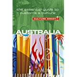 Culture Smart! Australia: The Essential Guide to Customs & Culture