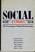 Social Stigma: The Psychology of Marked Relationships