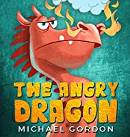 The Angry Dragon (Emotions & Feelings)